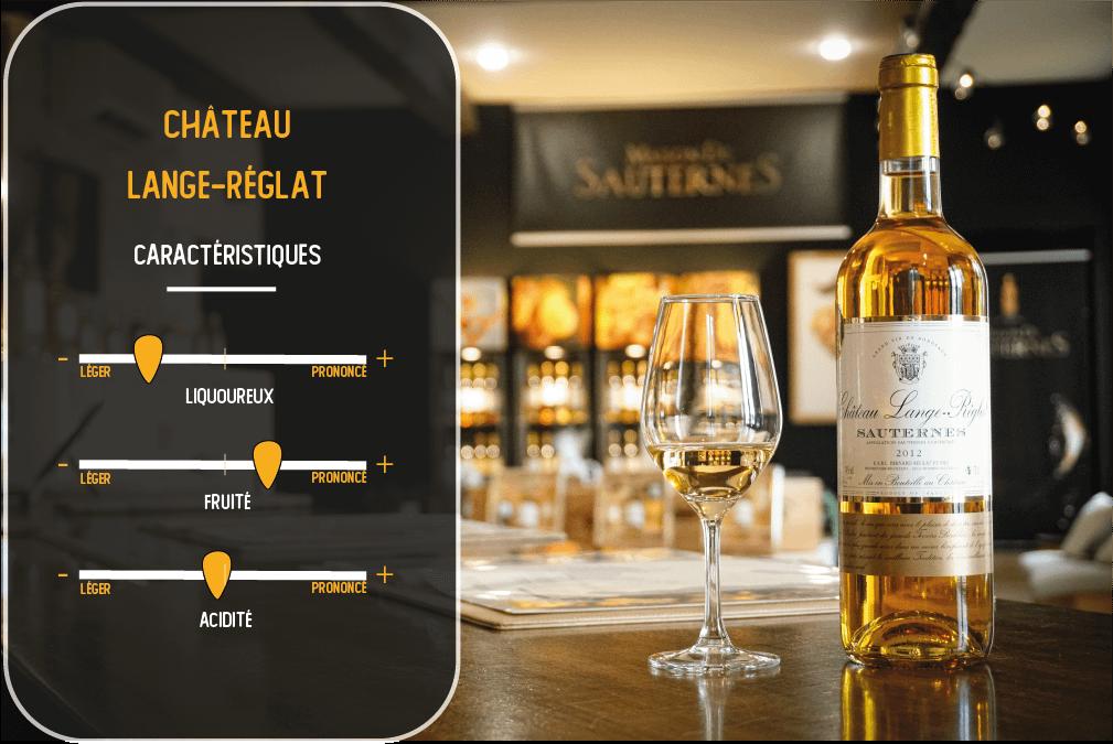 caractéristiques du vin du chateau lange-reglat sauternes